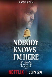 Nobody Knows I'm Here Poster