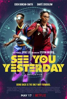 See You Yesterday Poster