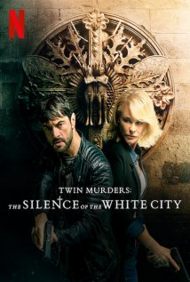 Twin Murders: The Silence of the White City Poster